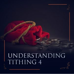 UNDERSTANDING TITHING(4) | Power Talk